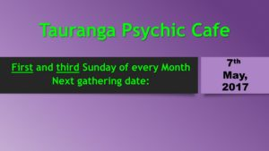 Next Psychic Cafe event 7th May, 2017