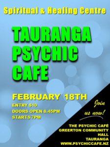 Tauranga Psychic Cafe this Sunday 18th Feb!