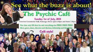 Fist Sunday July (1st July, 2018) -The Psychic Café is back!!!