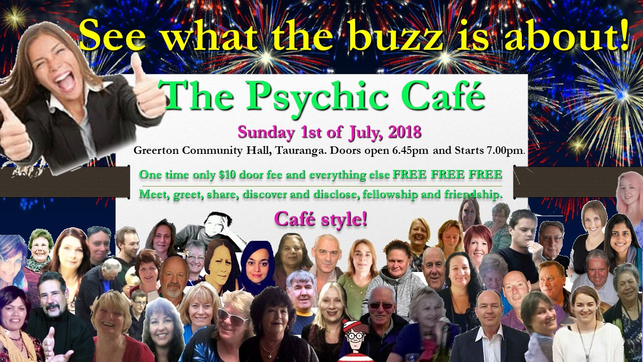 Fist Sunday July (1st July, 2018) -The Psychic Café is back!!!