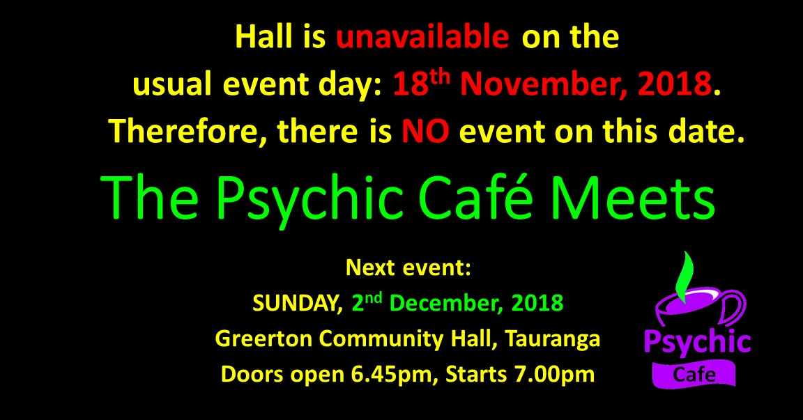 Next Psychic Cafe Meet 2nd December 2018!!!
