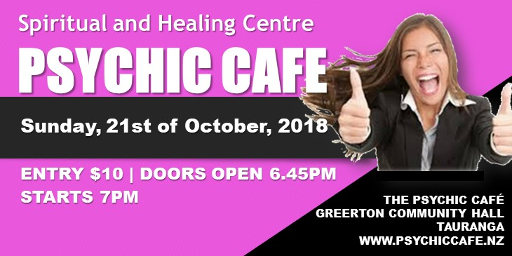 Psychic Cafe Meets Next 21st October 2018