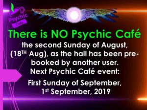 No Psychic Cafe this Sunday