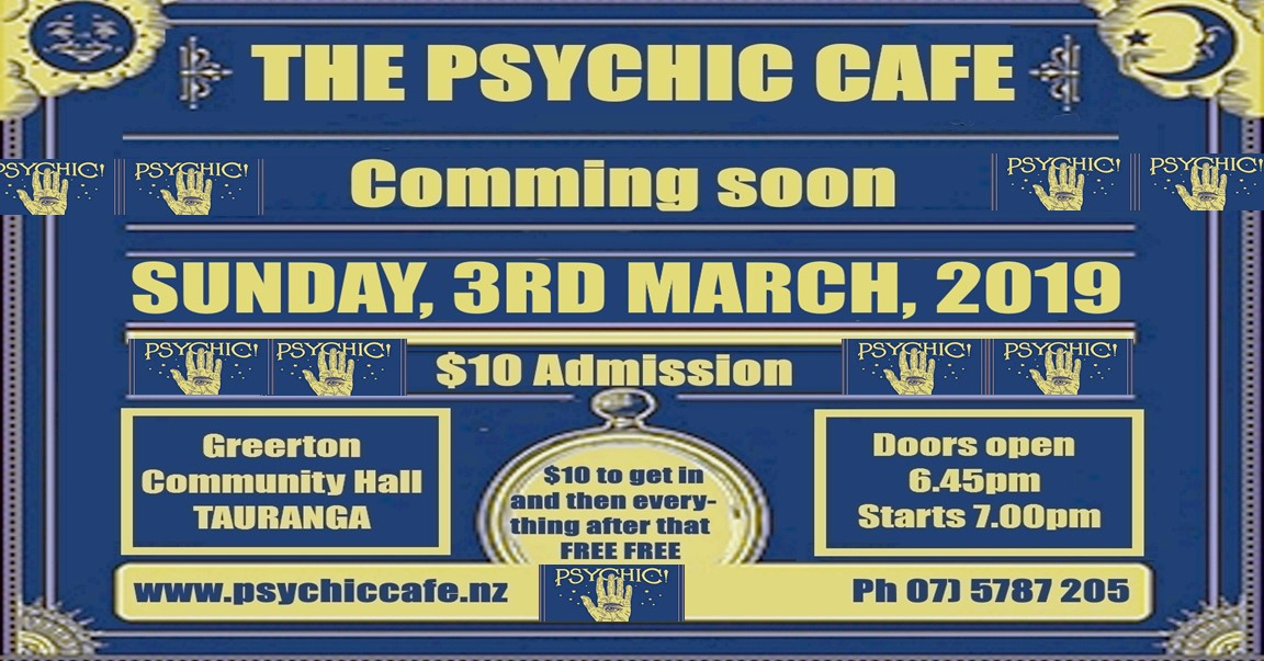 Psychic Cafe 'meets' again, 3rd March 2019, yay!!!!