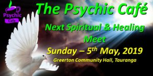 Read more about the article Psychic Cafe Meets 5th May, 2019!