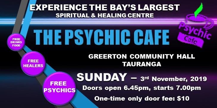 Psychic Cafe Spiritual Centre Meets 3rd November 2019!!!