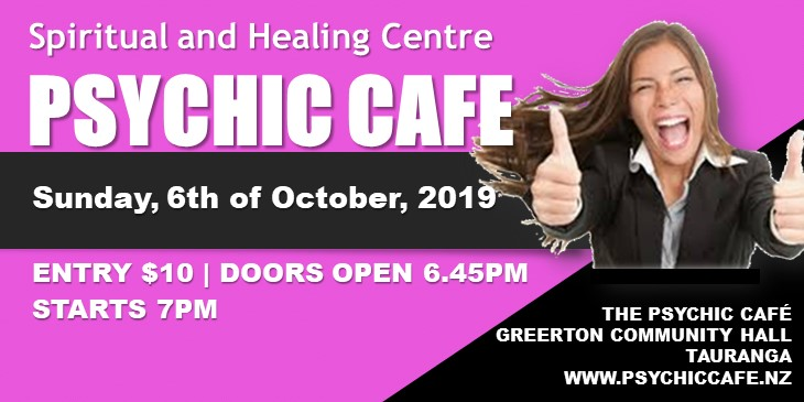 Psychic Cafe Meets 6th October, 2019!