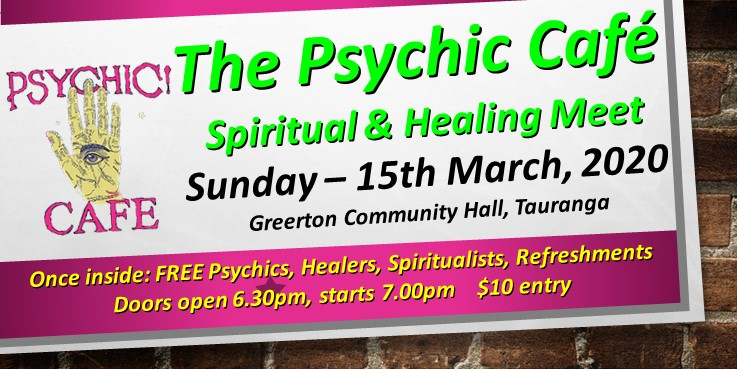Psychic Cafe Meets again: March 8th, 2020!!!
