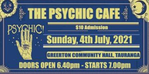 Psychic Cafe is back, 4th July 2021!!!