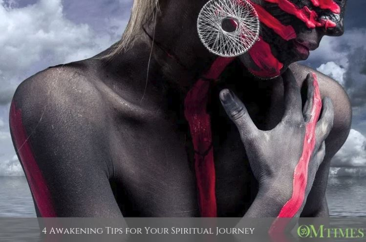 4 AWAKENING TIPS FOR YOUR SPIRITUAL JOURNEY