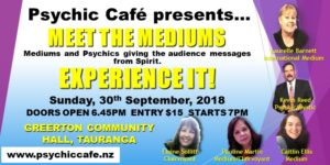 Meet the Psychic Cafe Mediums on Stage!!!!!!! 30th September 2018