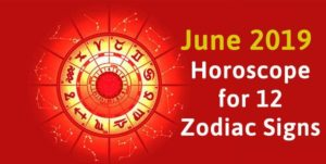 June 2019 monthly horoscope