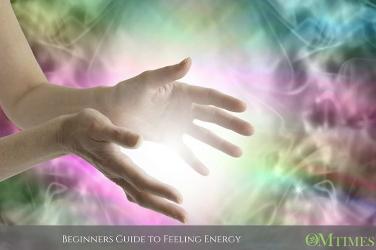 BEGINNERS GUIDE TO FEELING ENERGY