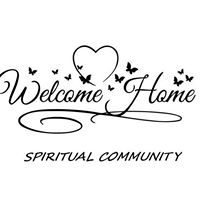 Welcome Home Spritiual Community